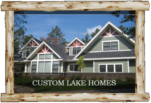 Central MN Custom Lake Home Builder - Longville Walker & Leech Lake