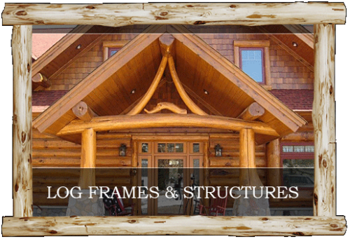 Central MN Log Structures, Log Frames, Log Accents